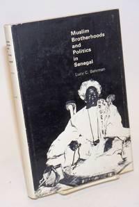 Muslim Brotherhoods and Politics in Senegal