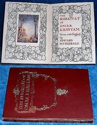 THE RUBAIYAT OF OMAR KHAYYAM Done into English by Edward Fitzgerald Written and embellished by Bernard Way