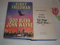 image of God Bless John Wayne: Signed