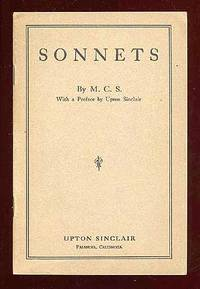Pasadena: Upton Sinclair, 1919. Softcover. Fine. First edition. 12mo. Stapled wrappers. Fine. Sonnet...