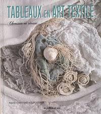 TABLEAUX EN ART TEXTILE