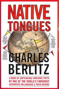 Native Tongues by  Charles Berlitz - Hardcover - 2005-04-30 - from M Godding Books Ltd (SKU: 159076)