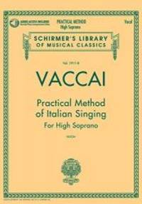 Vaccai: Practical Method of Italian Singing: High Soprano, Book/CD (Schirmer's Library of Musical...