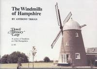 Windmills of Hampshire (Down memory lane)