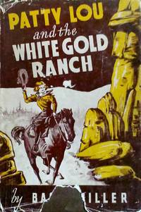 image of Patty Lou and the White Gold Ranch