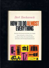 How To Do Almost Everything