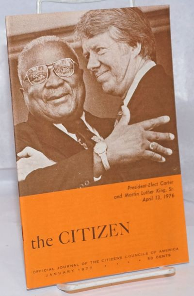 Jackson, MS: Citizens' Councils of America, 1977. Single issue of the slender digest-sized pro-segre...