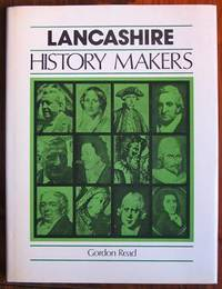 Lancashire History Makers