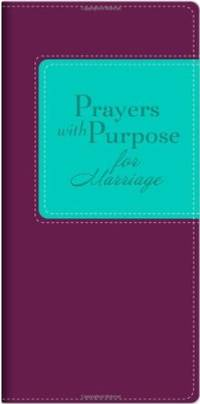 PRAYERS WITH PURPOSE FOR MARRIAG