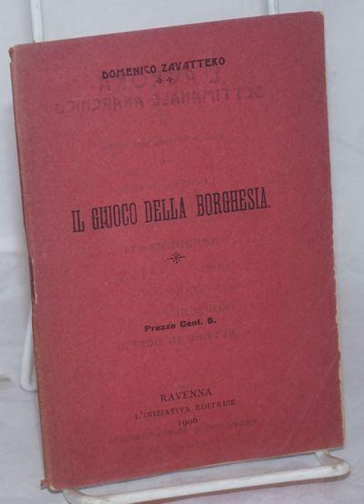 Ravenna, Italy: L'Iniziativa Editrice, 1906. Pamphlet. 16p., stapled wraps, 4x6 inches, wraps worn a...