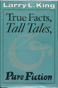 True Facts, Tall Tales & Pure Fiction