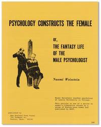 Psychology Constructs the Female; or, The Fantasy Life of the Male Psychologist [alt. title: Kinder, Kuche, Kirche as Scientific Law]