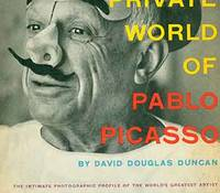 image of The Private World of Pablo Picasso. [First edition].