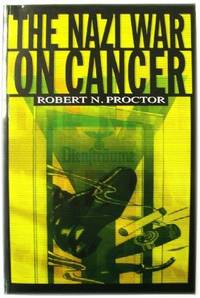 The Nazi War on Cancer