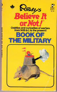 Ripley's Believe it or Not! Book of the Military