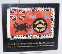 Elmina; art and trade on the West African coast; October 14, 1992 - February 28, 1993