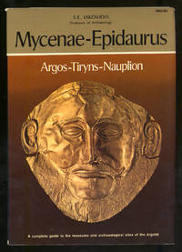 Mycenae-Epidaurus, Argos-Tiryns-Nauplion