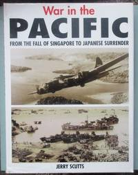 image of War in the Pacific: From the Fall of Singapore to Japanese Surrender