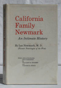 California Family Newmark: An Intimate History