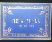 FLORA ALPINA pressed wildflower specimen album 1910
