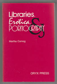 Libraries, Erotica & Pornography