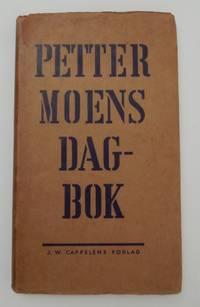 Petter Moens Dag-Bok [ Dagbok ] by  Petter Moen - First Edition - 1949 - from Kuenzig Books, ABAA/ILAB and Biblio.com