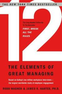 12 : The Elements of Great Managing