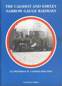 The Calshot and Fawley Narrow Gauge Railways