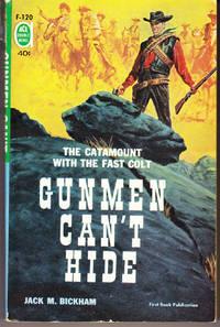 Gunmen Can\'t Hide / Come in Shooting