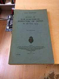 image of Report of H.M. Electrical Inspector of Mines for the Year 1934