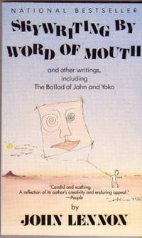 Skywriting by Word of Mouth: And Other Writings, Including the Ballad of John and Yoko