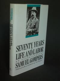 image of Seventy Years of Life and Labor: An Autobiography