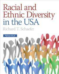 Racial and Ethnic Diversity in the USA Plus NEW MySocLab with eText    Access Card Package
