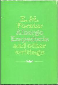 Albergo Empedocle and Other Writings by  E. M Forster - First edition - 1971 - from Evening Star Books (SKU: 00005609)