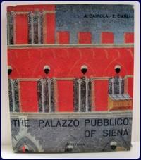 THE PALAZZO PUBBLICO OF SIENA.