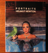 HELMUT NEWTON PORTRAITS.  Photographs from Europe and America