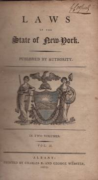 Laws of the State of New York. In Two Volumes. Vol. II