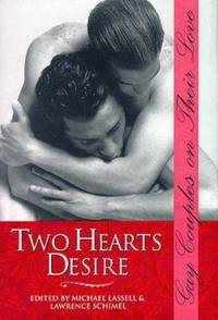 Two Hearts Desire : Gay Couples on Their Love