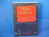 Home Cooking With the Uncommon Gourmet