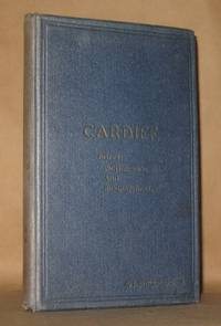CARDIFF Notes: Picturesque and Biographical by J. Kyrle Fletcher - Hardcover - from Andre Strong Bookseller and Biblio.com