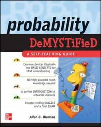 Probability Demystified: A Self teaching Guide