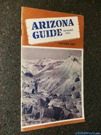 Arizona Guide - November 1966, Volume 28, Number 9 (Souvenir Copy)