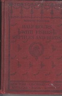 Half Hours with Fishes, Reptiles and Birds