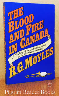 image of The Blood and Fire in Canada, A History of the Salvation Army in the  Dominion 1882-1976.
