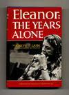 image of Eleanor: The Years Alone  - 1st Edition/1st Printing