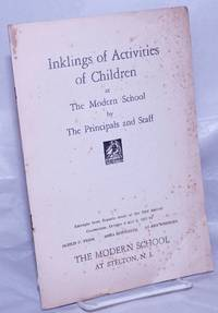 image of Inklings of Activities of Children at the Modern School by the Principals and Staff.  Excerpts from Reports made at the 23rd Annual Convention, October 2 and 3, 1937