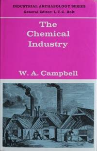 INDUSTRIAL ARCHAEOLOGY SERIES : THE CHEMICAL  INDUSTRY