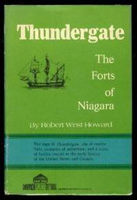THUNDERGATE - The Forts of Niagara - American Forts Series