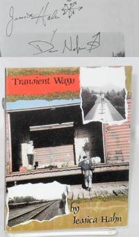 Transient ways. Photographs by Dan Nelson and Jessica Erica Hahn