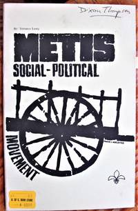 Metis. Social, Political Movement by  Terrance Lusty - Paperback - 1st Edition - 1973 - from Ken Jackson and Biblio.com